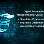 Digital Transaction Management in Auto Financing