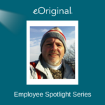 eOriginal Employee Spotlight Dave DiGioia