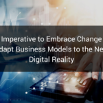 Embrace Change and Adapt Business Models