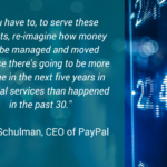 The Technological Evolution of Financial Services by Dan Schulman