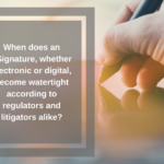 When is a Digital Signature Legal and Compliant?
