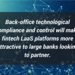 LAAS Platforms for Large Banks Looking to Partner
