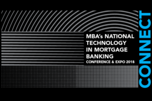 MBA's National Technology in Mortgage Banking Conference and Expo 2018