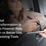For Auto Finance, It's Not About the New Tech. It's About Better Use of Existing Tools.