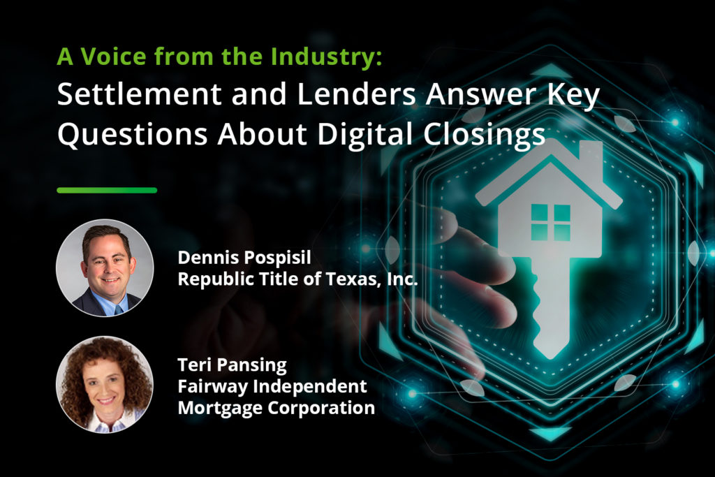 Voice from the Industry: Settlement and Lenders Answer Key Questions About Digital Closings