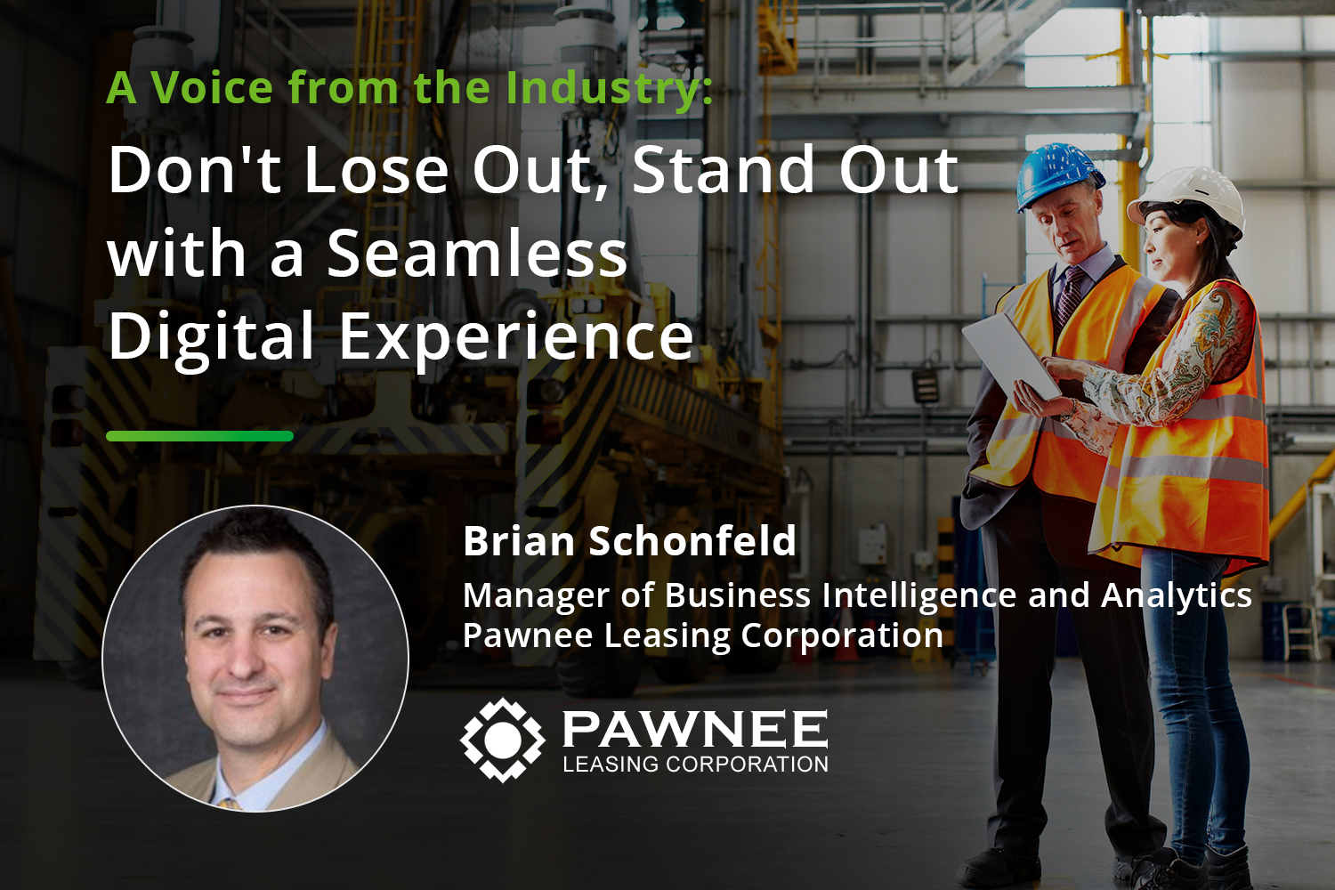 Voice of the Industry: Brian Schonfeld, Manager of Business Intelligence and Analytics, Pawnee Leasing Corporation